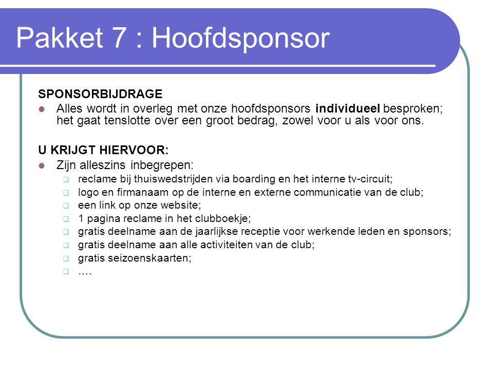 Pakket 7 : Hoofdsponsor SPONSORBIJDRAGE