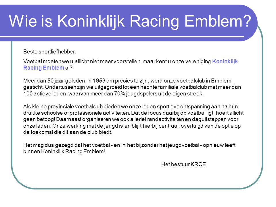 Wie is Koninklijk Racing Emblem