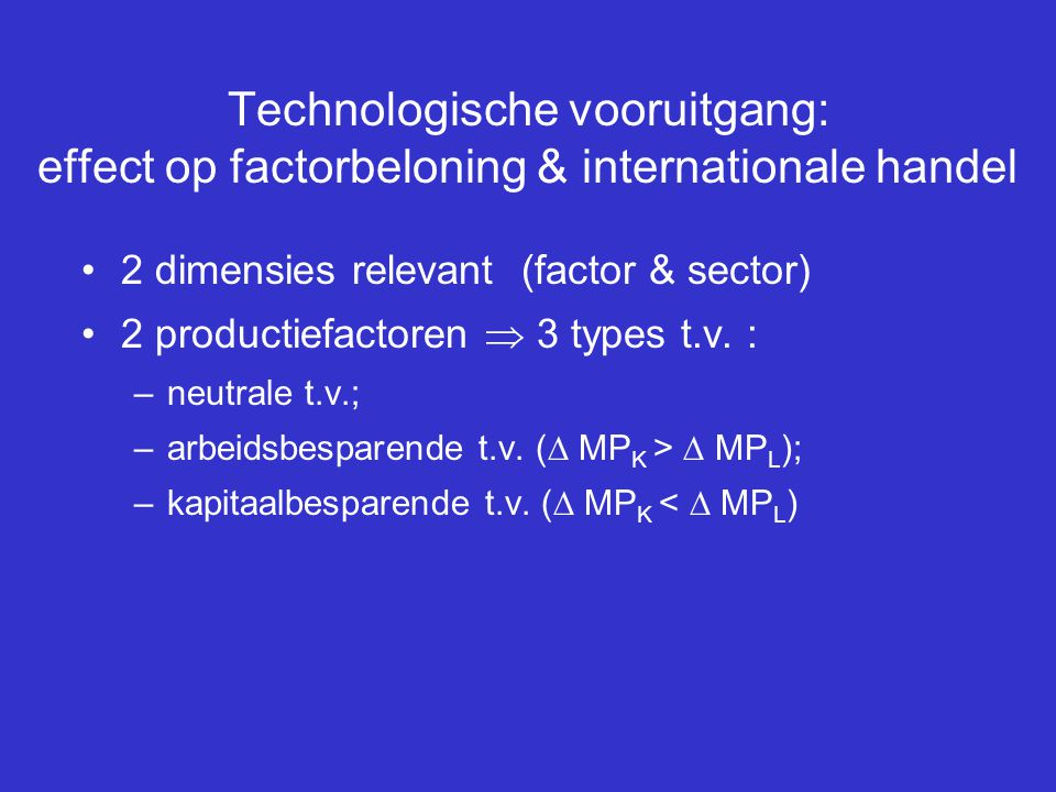 Technologische vooruitgang: effect op factorbeloning & internationale handel