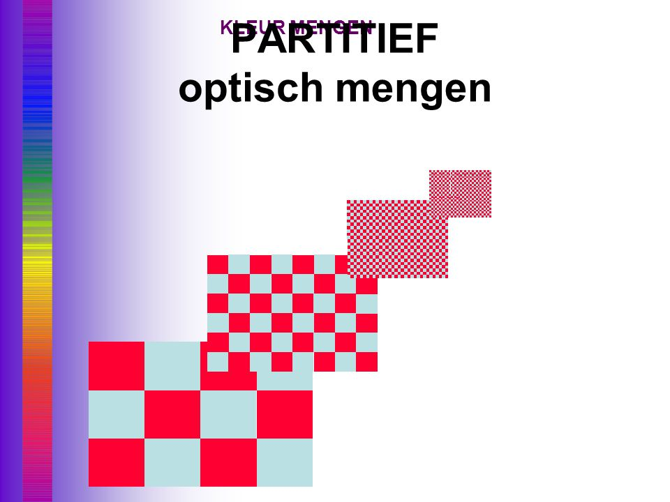 PARTITIEF optisch mengen