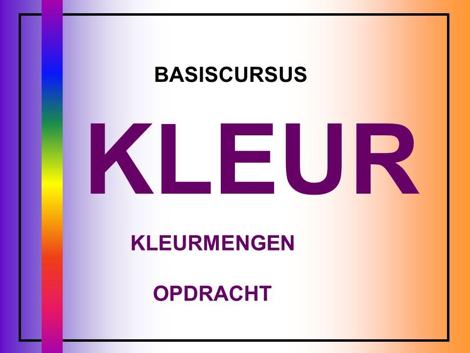 BASISCURSUS KLEUR KLEURMENGEN OPDRACHT