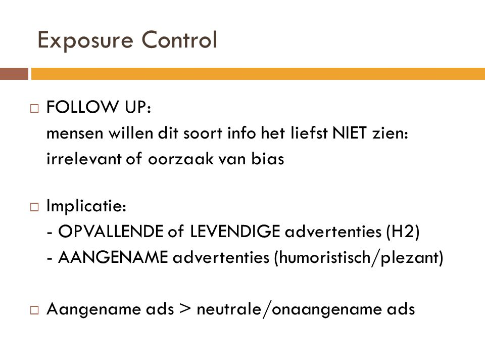 Exposure Control FOLLOW UP: