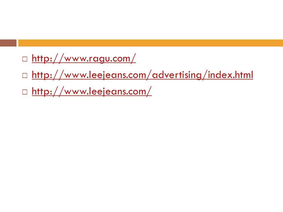 http://www.ragu.com/ http://www.leejeans.com/advertising/index.html http://www.leejeans.com/