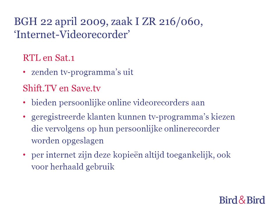 BGH 22 april 2009, zaak I ZR 216/060, 'Internet-Videorecorder'