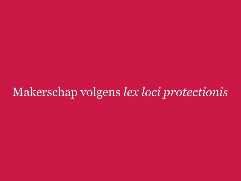 Makerschap volgens lex loci protectionis