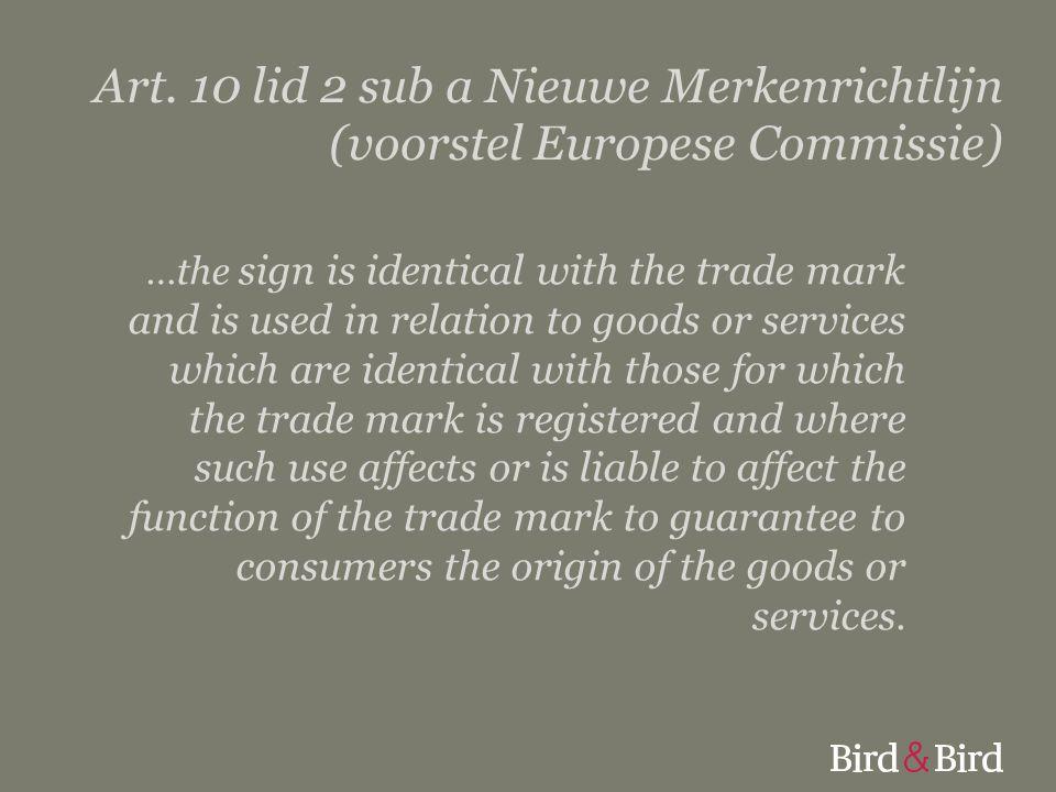 Art. 10 lid 2 sub a Nieuwe Merkenrichtlijn (voorstel Europese Commissie)