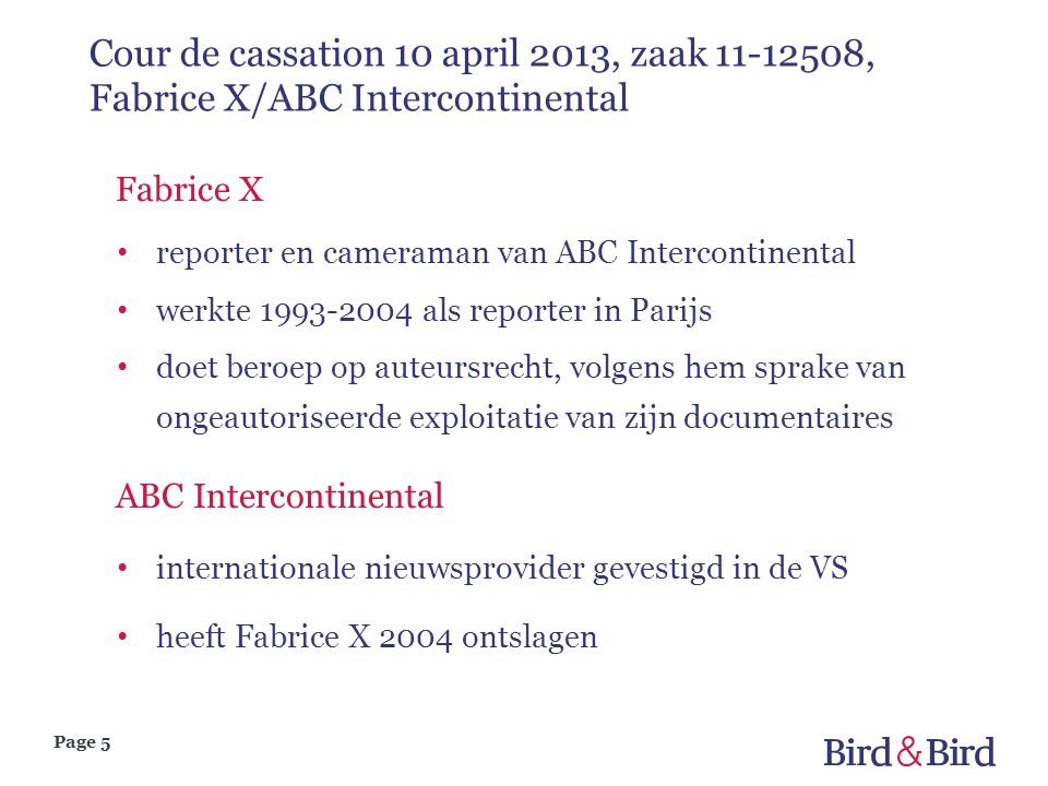 Cour de cassation 10 april 2013, zaak 11-12508, Fabrice X/ABC Intercontinental
