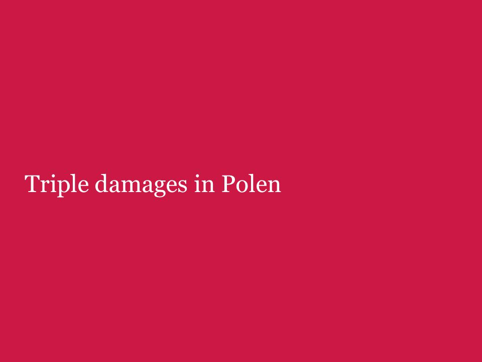 Triple damages in Polen