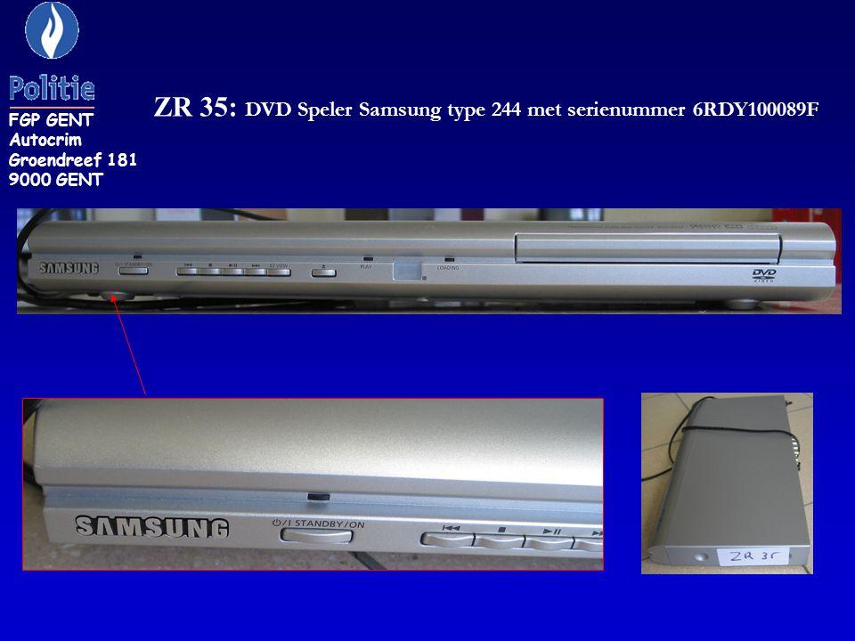 ZR 35: DVD Speler Samsung type 244 met serienummer 6RDY100089F