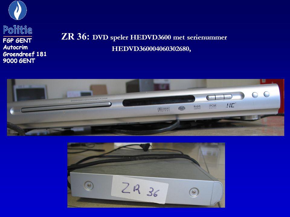ZR 36: DVD speler HEDVD3600 met serienummer HEDVD360004060302680,