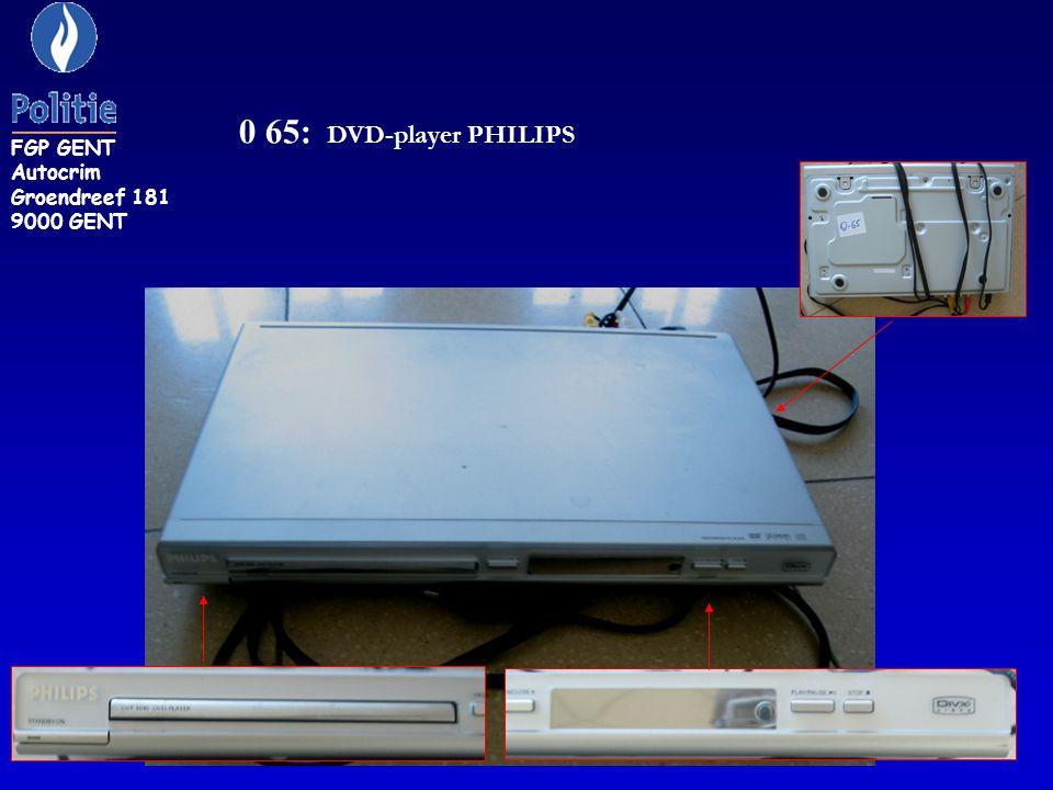 FGP GENT Autocrim Groendreef 181 9000 GENT 0 65: DVD-player PHILIPS