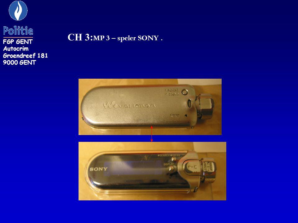 FGP GENT Autocrim Groendreef 181 9000 GENT CH 3:MP 3 – speler SONY .