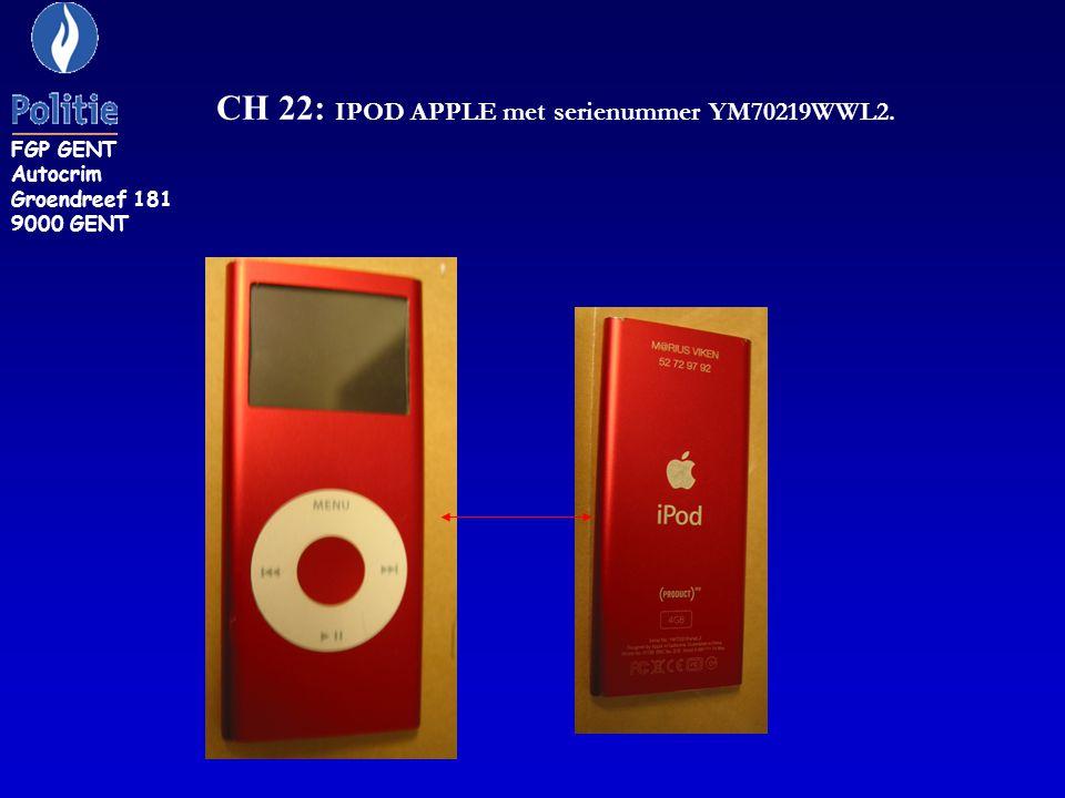 CH 22: IPOD APPLE met serienummer YM70219WWL2.