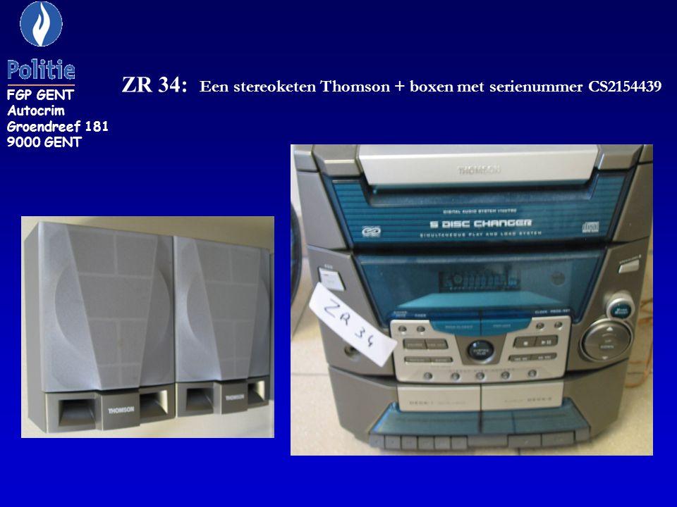 ZR 34: Een stereoketen Thomson + boxen met serienummer CS2154439