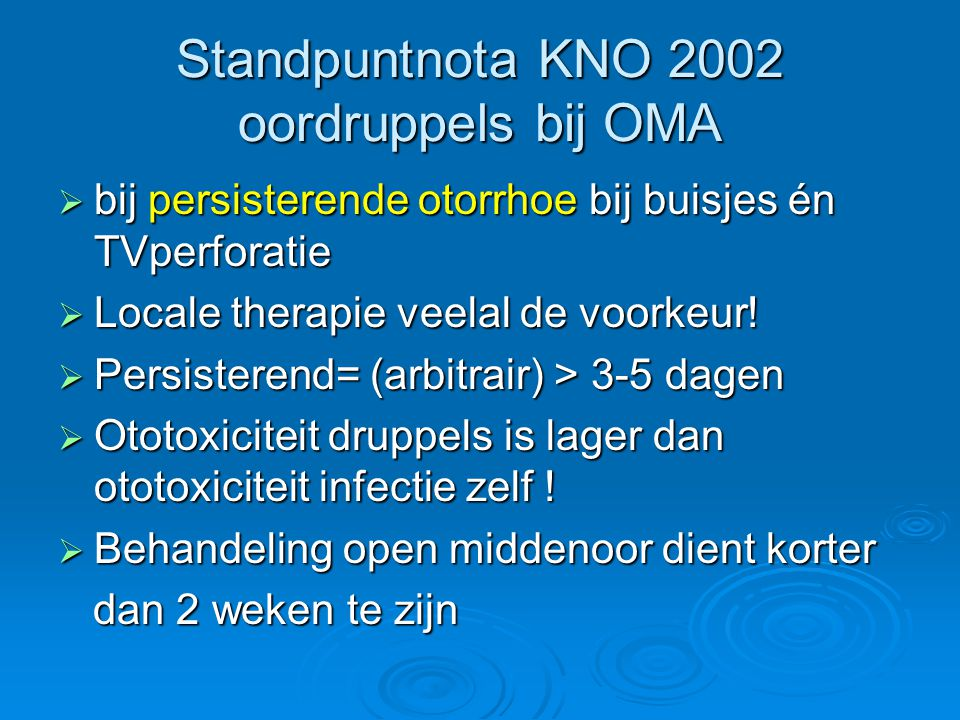 Standpuntnota KNO 2002 oordruppels bij OMA