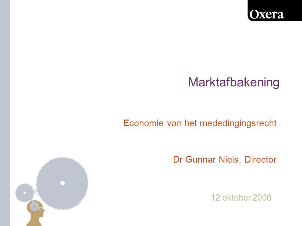 Economie van het mededingingsrecht Dr Gunnar Niels, Director