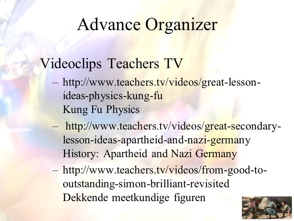 Advance Organizer Videoclips Teachers TV