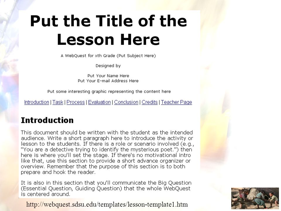 http://webquest.sdsu.edu/templates/lesson-template1.htm