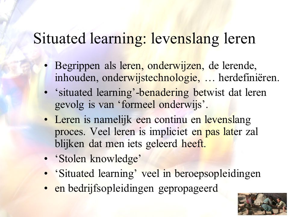Situated learning: levenslang leren