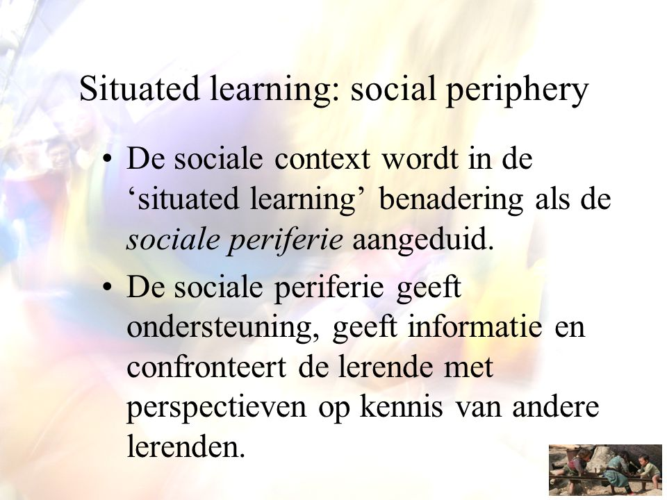 Situated learning: social periphery