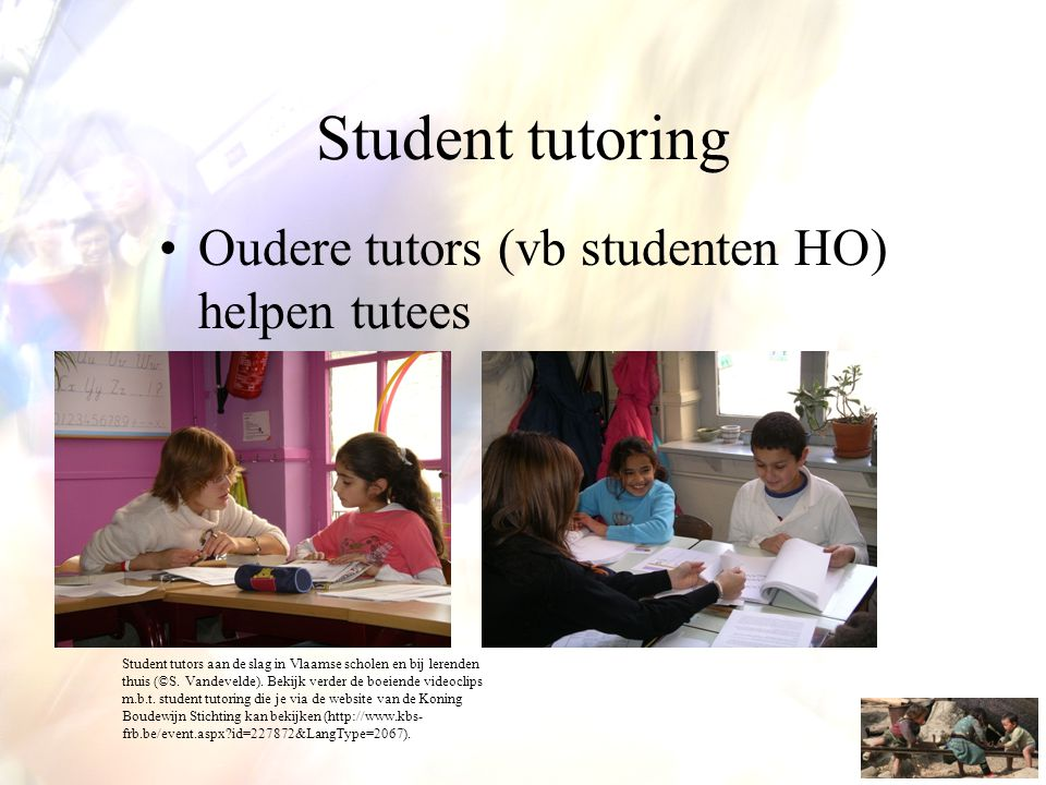 Student tutoring Oudere tutors (vb studenten HO) helpen tutees