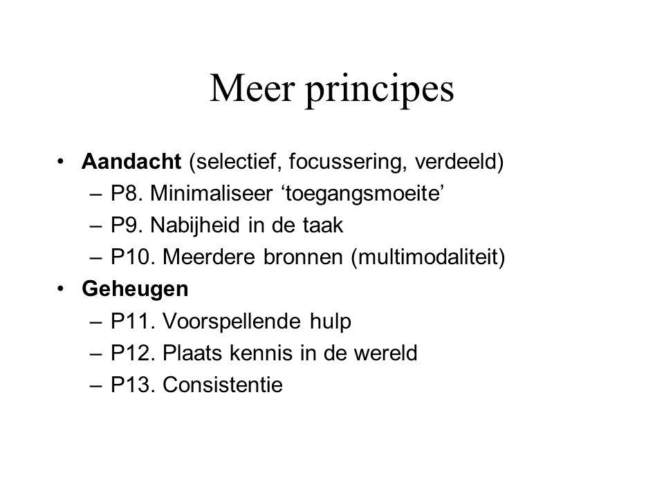 Meer principes Aandacht (selectief, focussering, verdeeld)