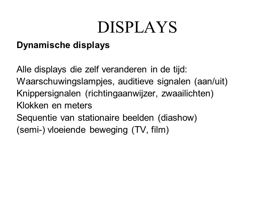 DISPLAYS Dynamische displays