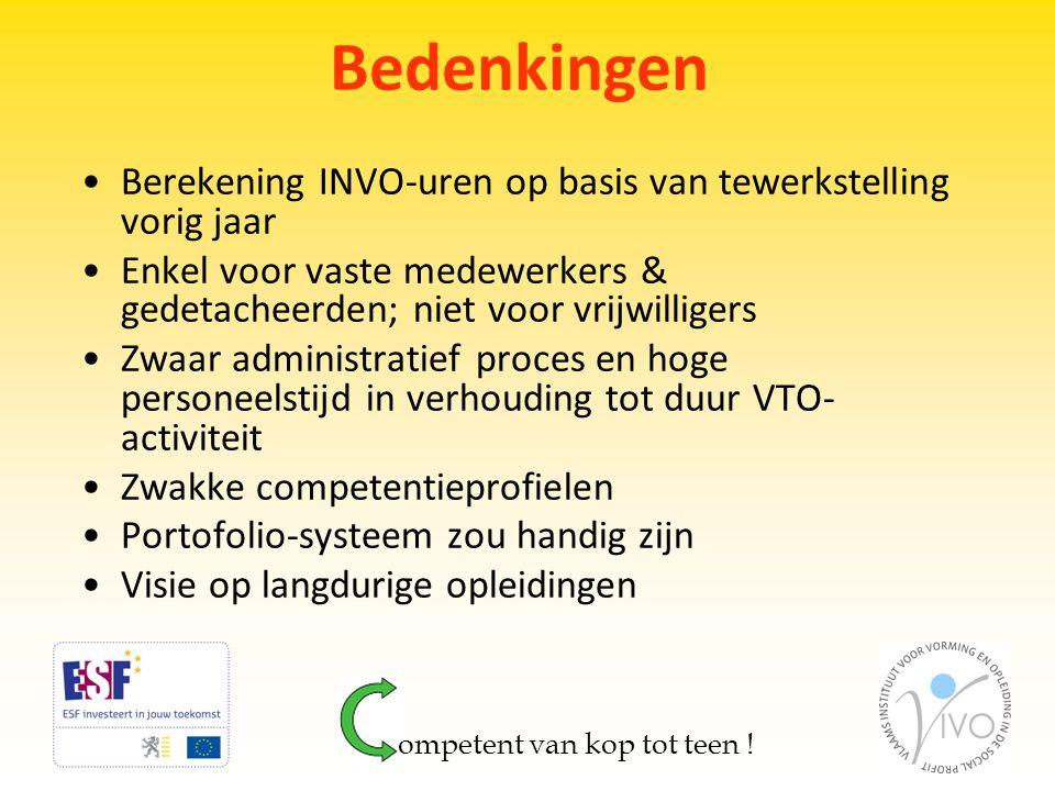 Bedenkingen Berekening INVO-uren op basis van tewerkstelling vorig jaar. Enkel voor vaste medewerkers & gedetacheerden; niet voor vrijwilligers.