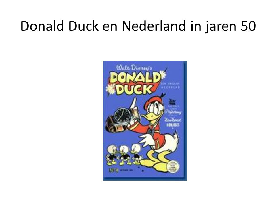 Donald Duck en Nederland in jaren 50