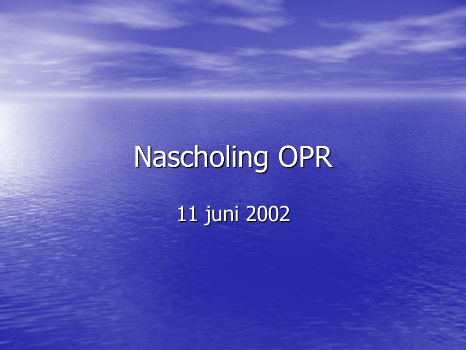 Nascholing OPR 11 juni 2002