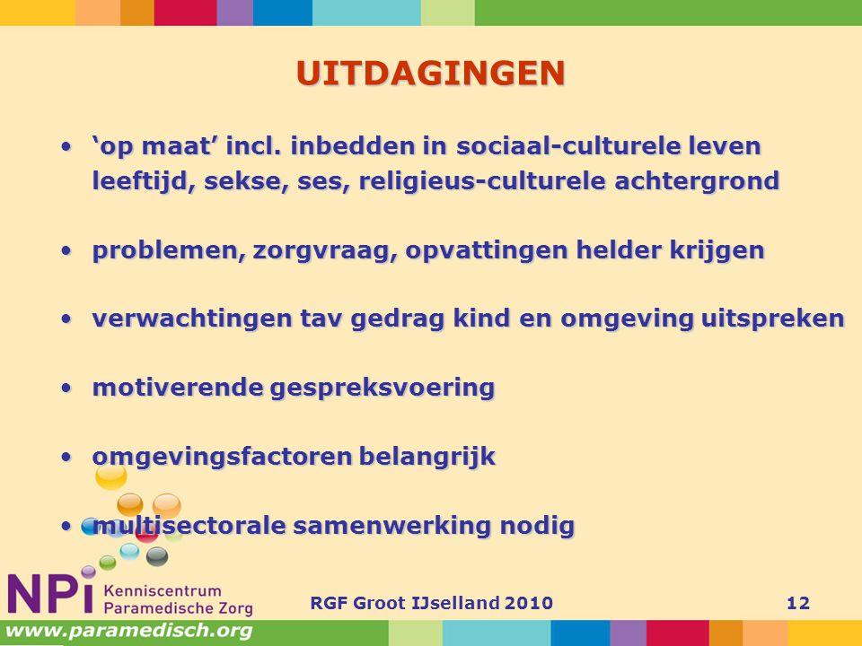 UITDAGINGEN 'op maat' incl. inbedden in sociaal-culturele leven
