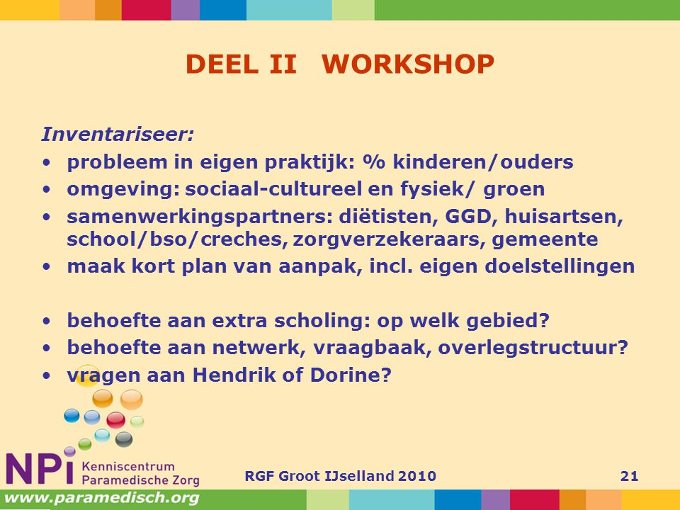 DEEL II WORKSHOP Inventariseer: