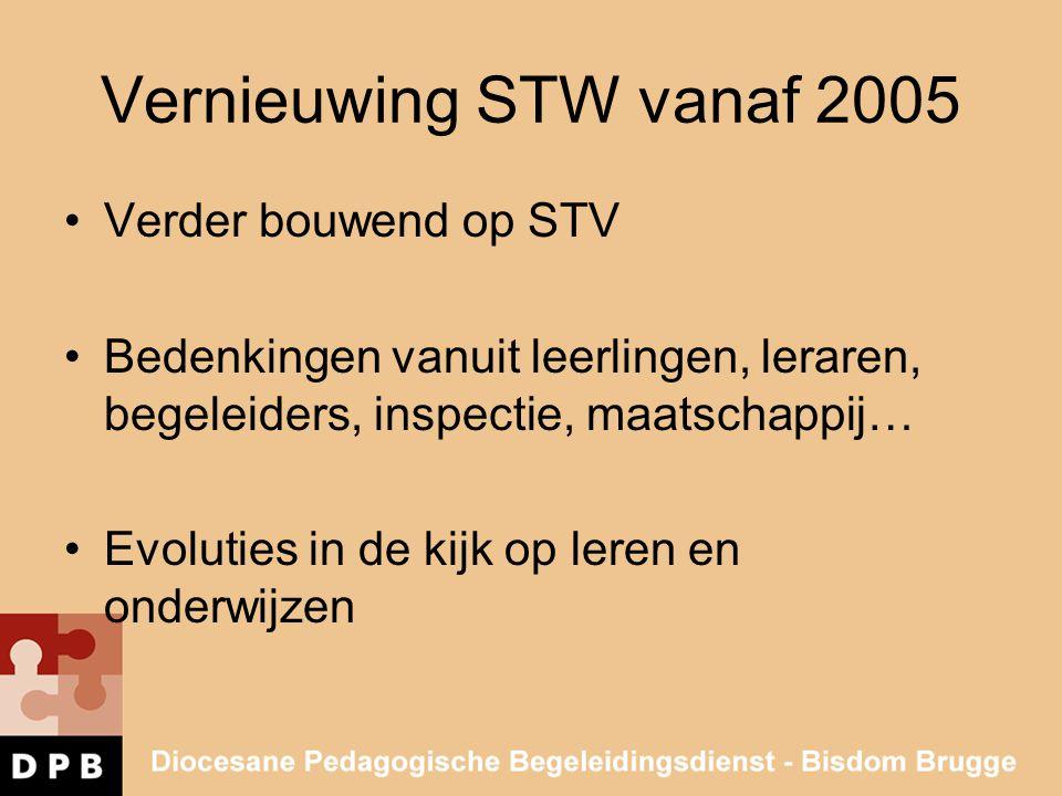 Vernieuwing STW vanaf 2005 Verder bouwend op STV