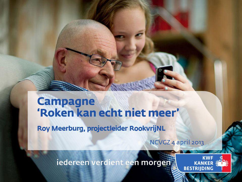 Campagne 'Roken kan echt niet meer' Roy Meerburg, projectleider RookvrijNL