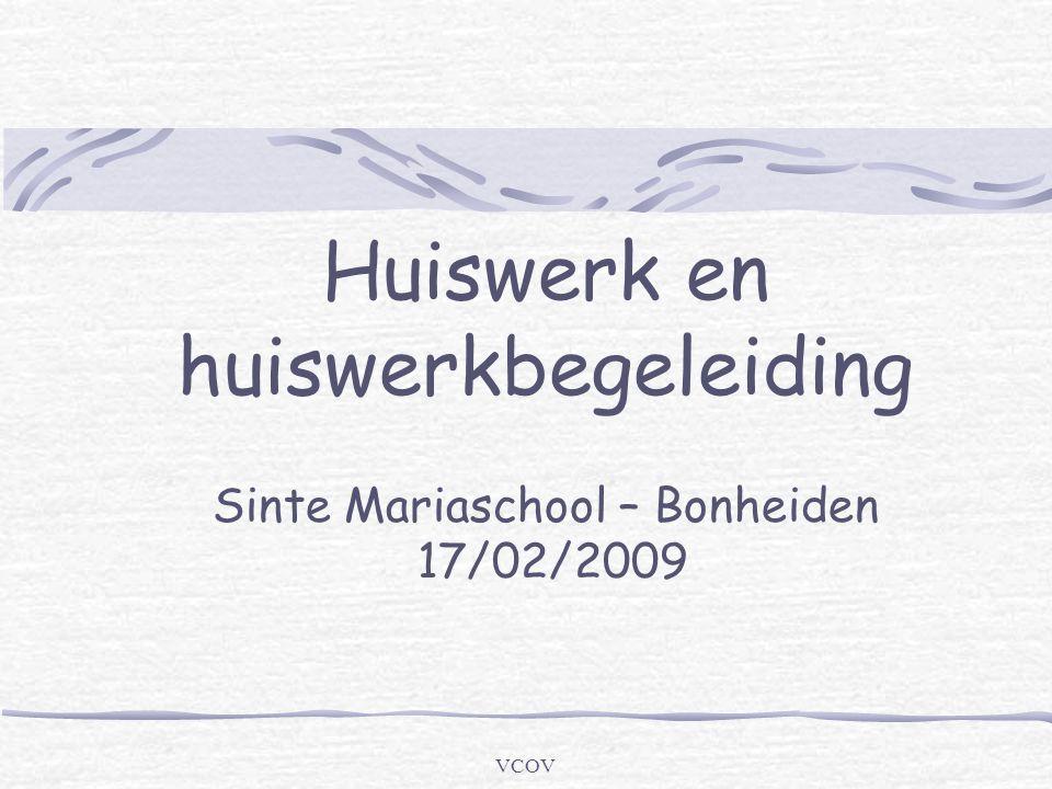 Huiswerk en huiswerkbegeleiding Sinte Mariaschool – Bonheiden 17/02/2009