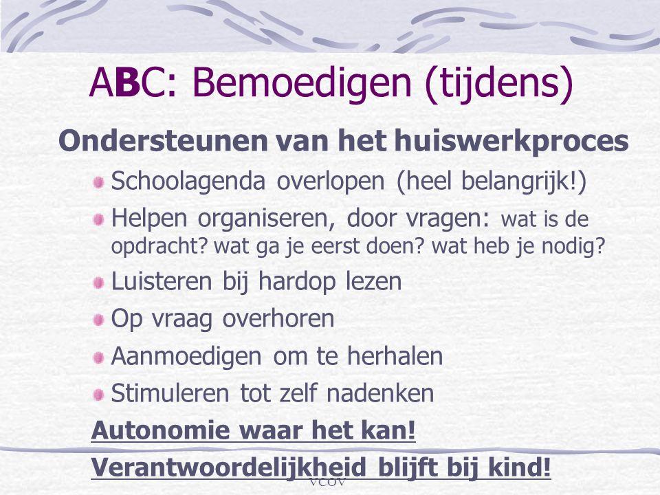 ABC: Bemoedigen (tijdens)
