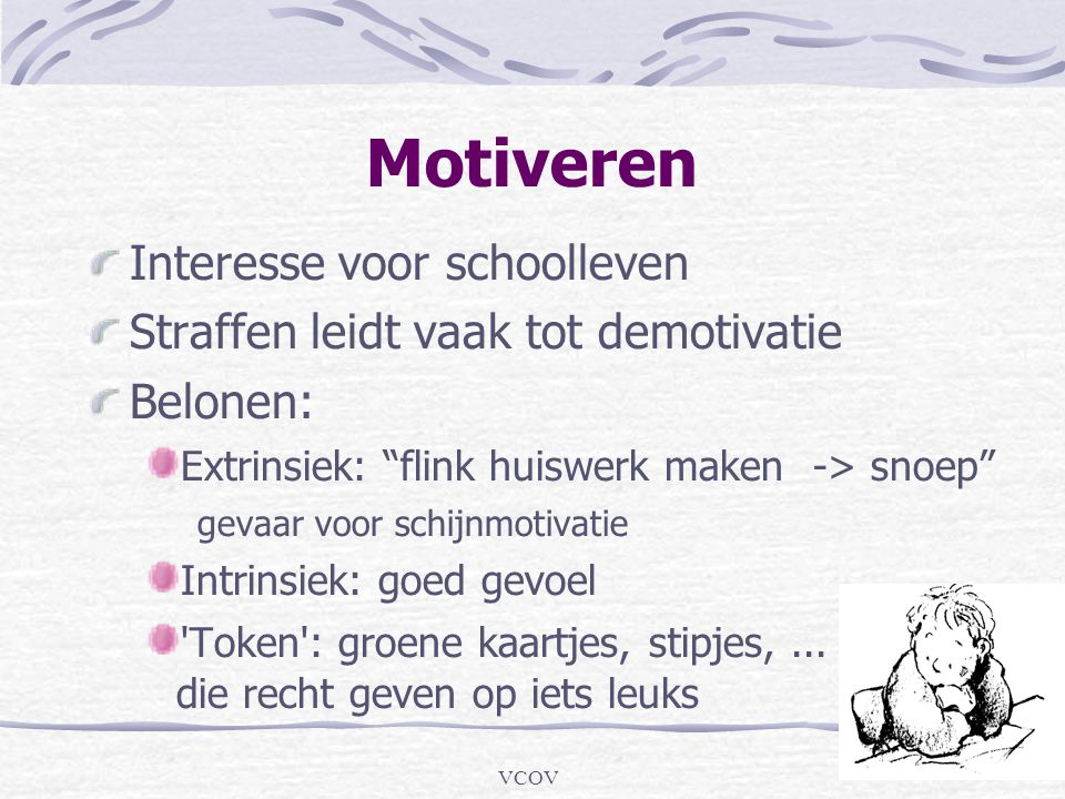 Motiveren Interesse voor schoolleven