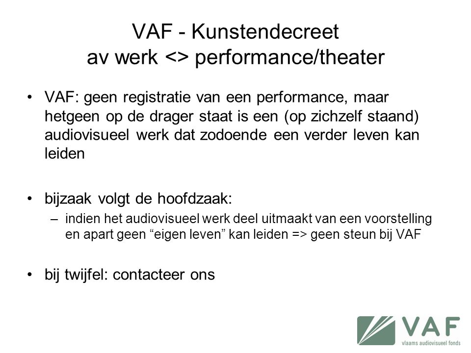 VAF - Kunstendecreet av werk <> performance/theater