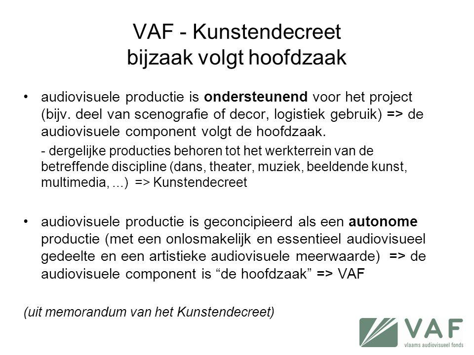 VAF - Kunstendecreet bijzaak volgt hoofdzaak