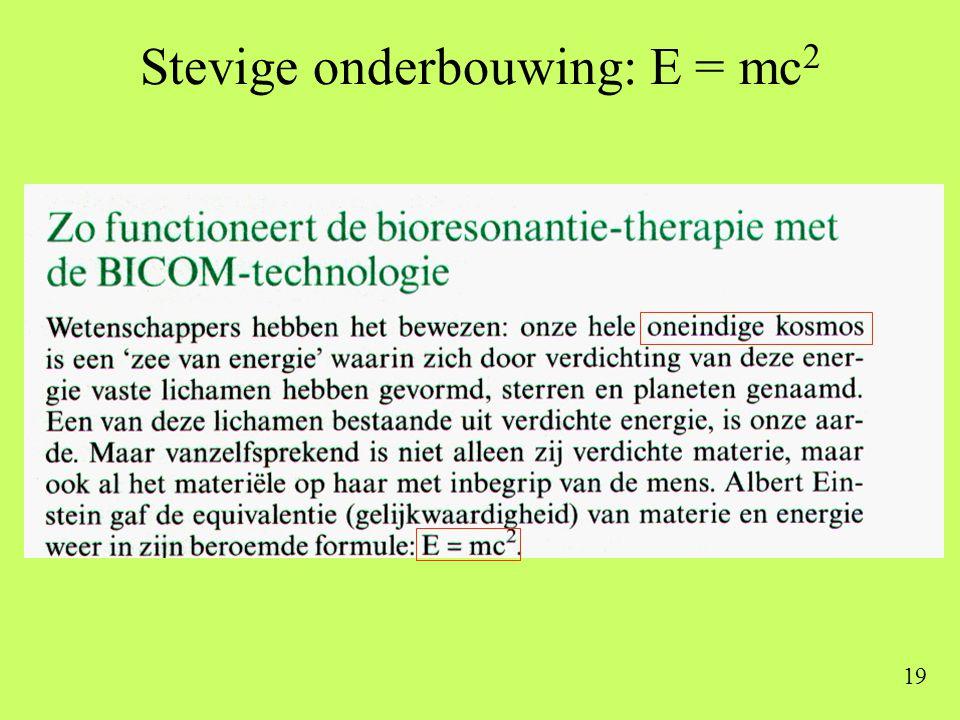 Stevige onderbouwing: E = mc2