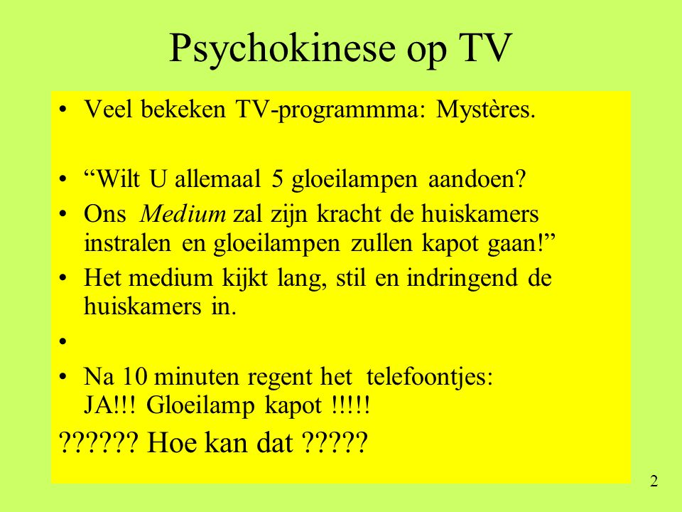 Psychokinese op TV Hoe kan dat