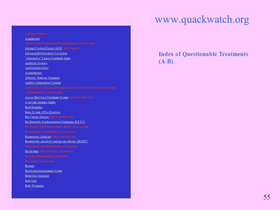 www.quackwatch.org Index of Questionable Treatments (A-B)