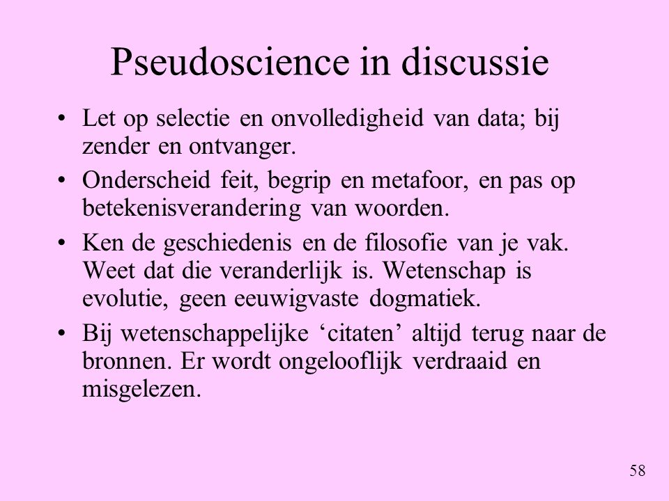 Pseudoscience in discussie
