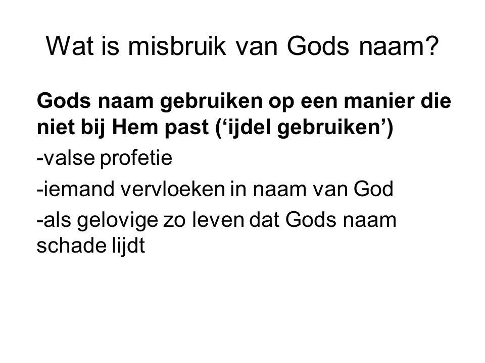 Wat is misbruik van Gods naam