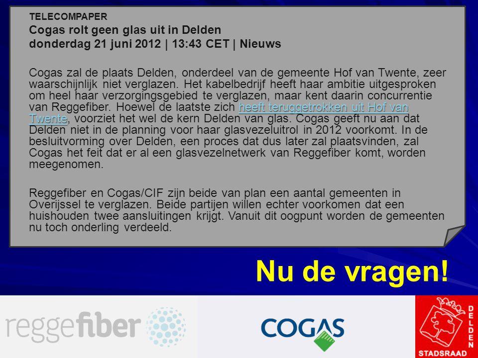 Nu de vragen! Cogas rolt geen glas uit in Delden