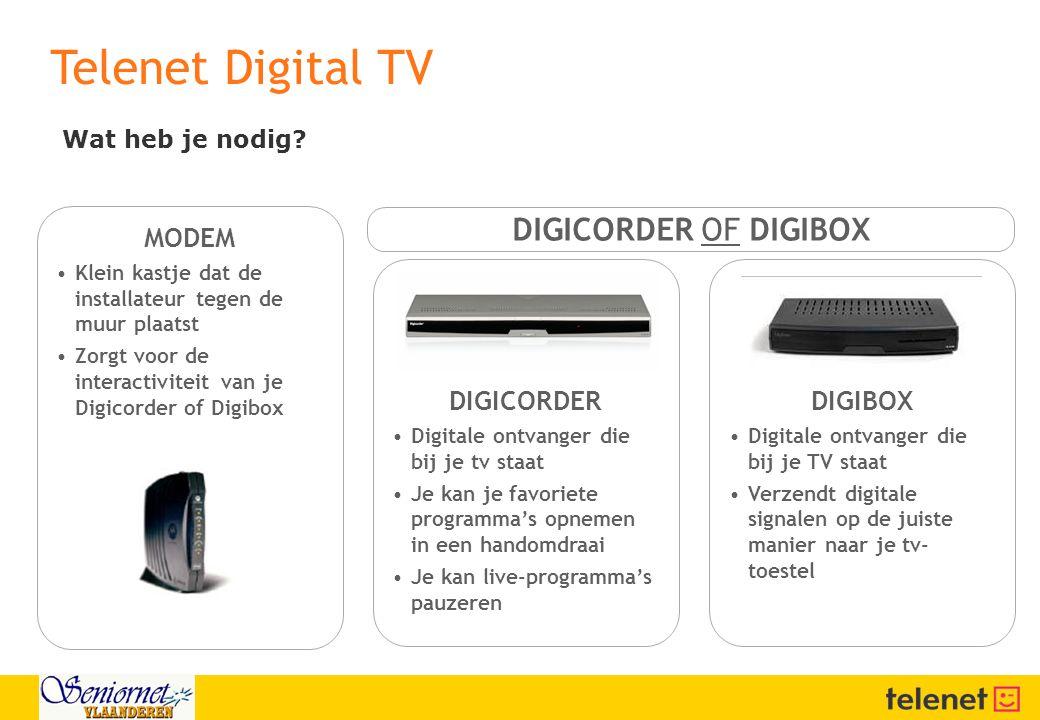Telenet Digital TV DIGICORDER OF DIGIBOX MODEM DIGICORDER DIGIBOX