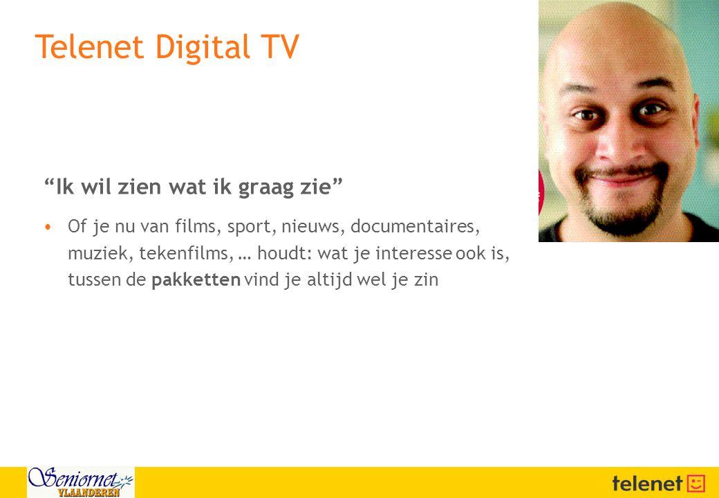 Telenet Digital TV Ik wil zien wat ik graag zie