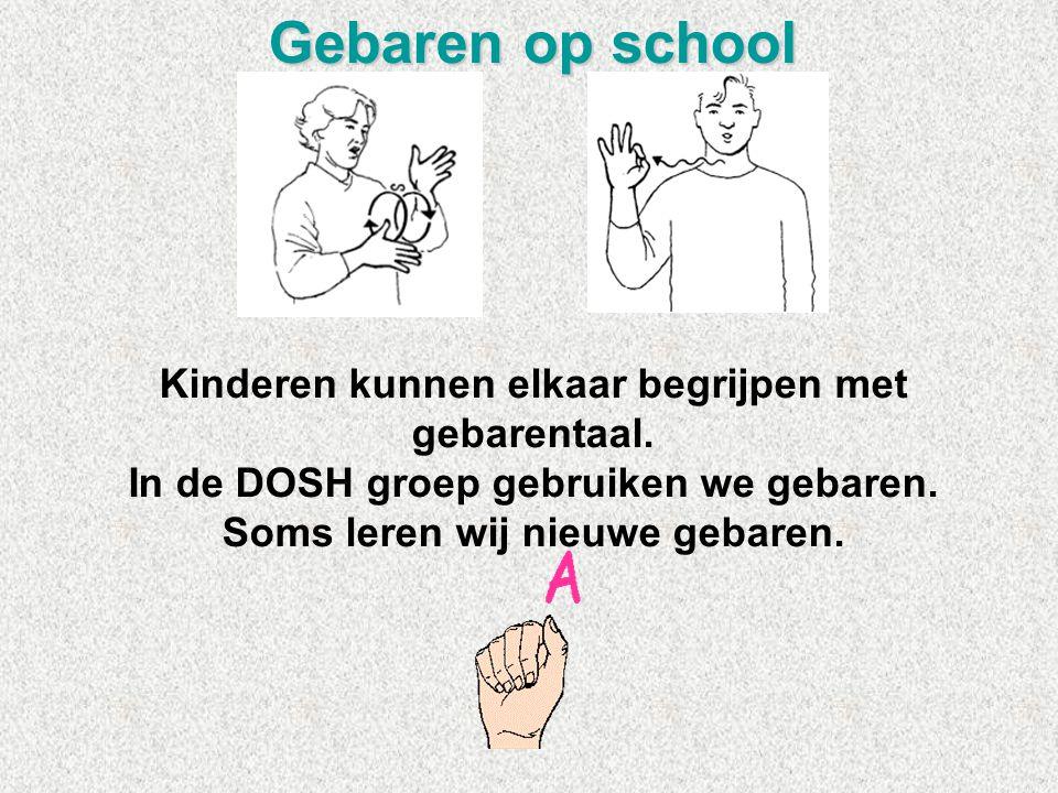 Gebaren op school Kinderen kunnen elkaar begrijpen met gebarentaal.