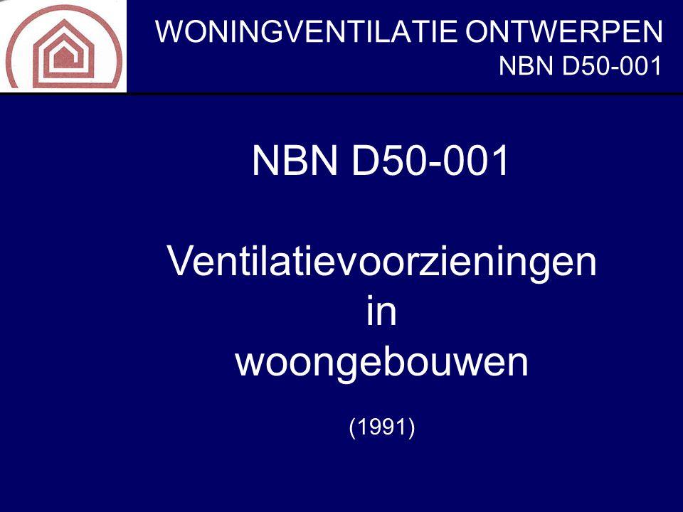 NBN D50-001 Ventilatievoorzieningen in woongebouwen