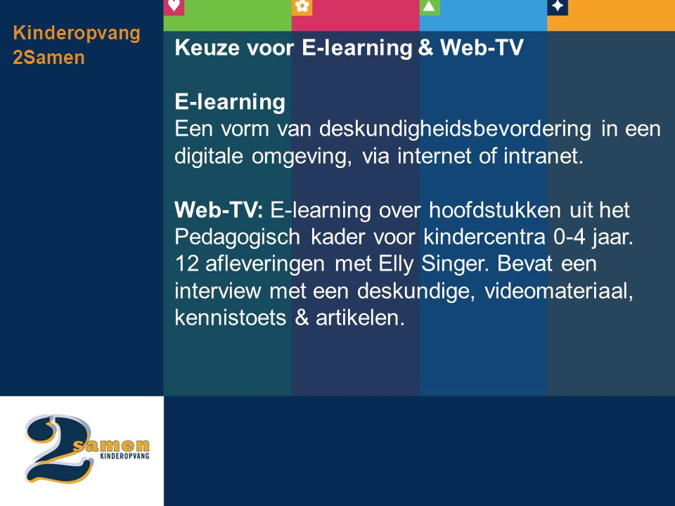 Keuze voor E-learning & Web-TV E-learning